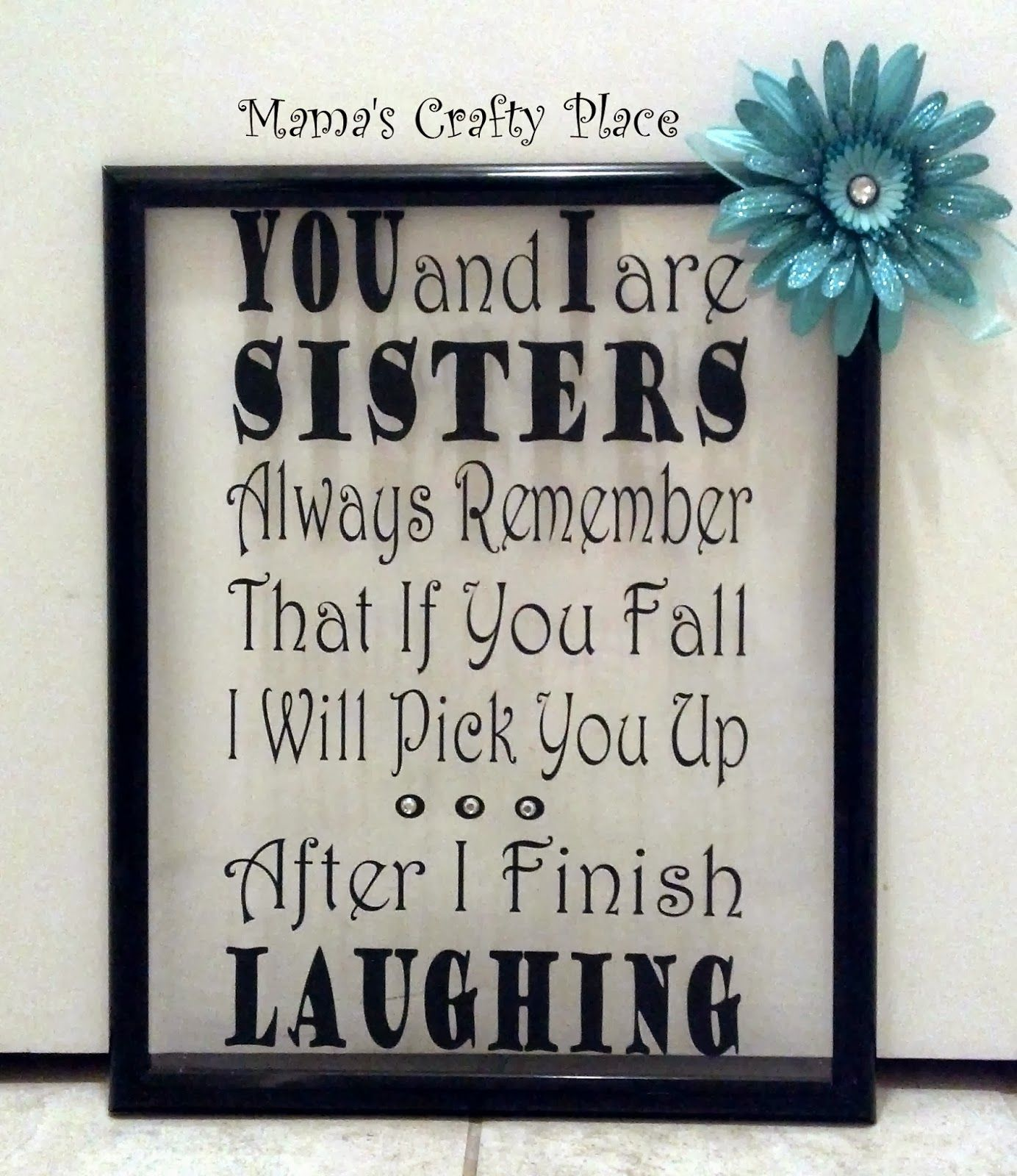sister's+quote+frame 1,384×1,600 pixels | quotes/possible