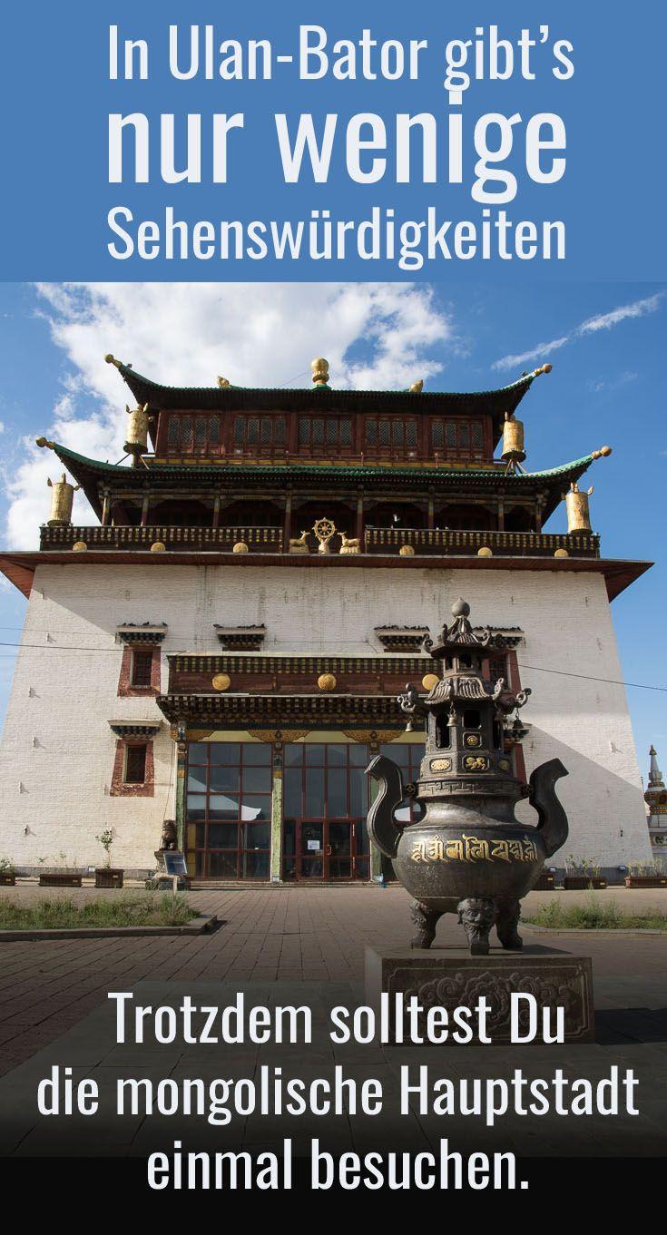 Wenige Sehenswurdigkeiten In Ulan Bator Ulaanbaatar Reisen Asien Reisen Mongolei