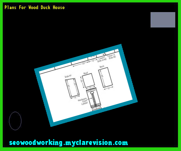 Plans For Wood Duck House 183358 - Woodworking Plans and Projects!