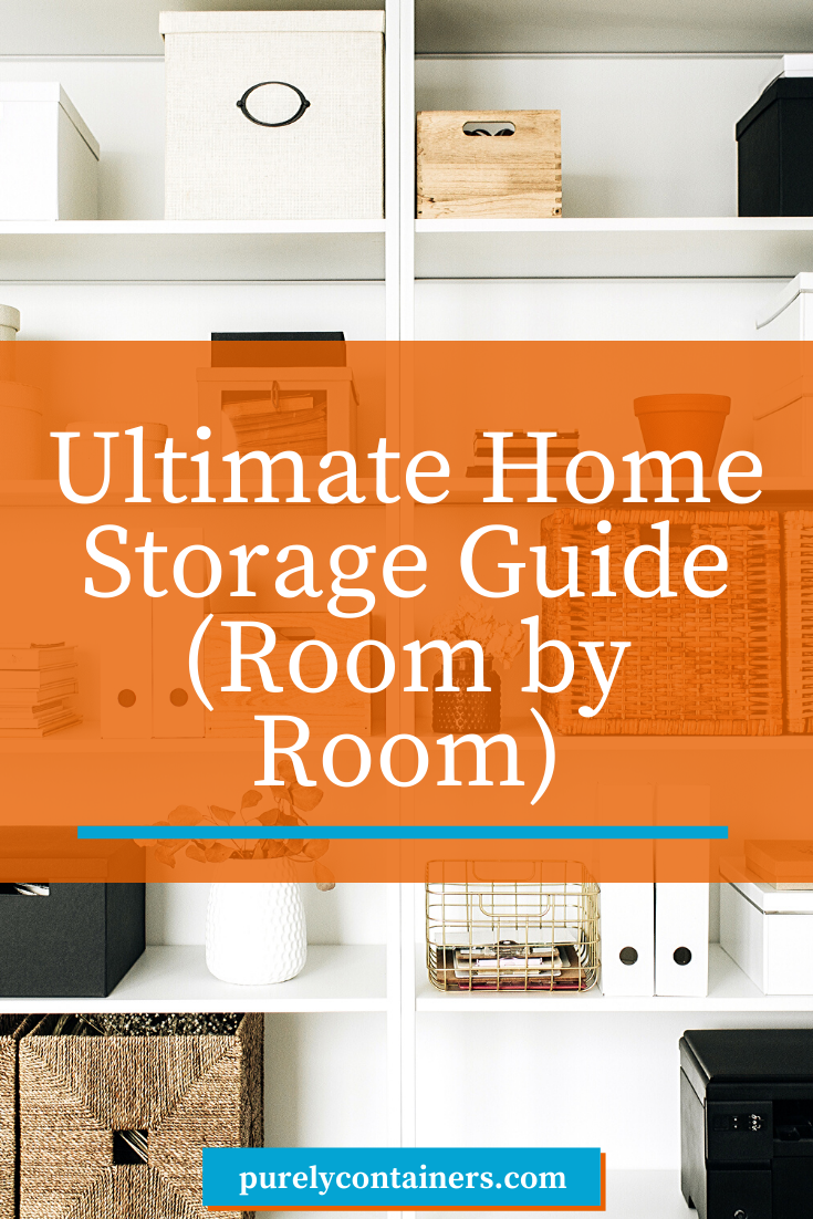 Reclaim Your Space With The Ultimate Home Storage Guide Room By