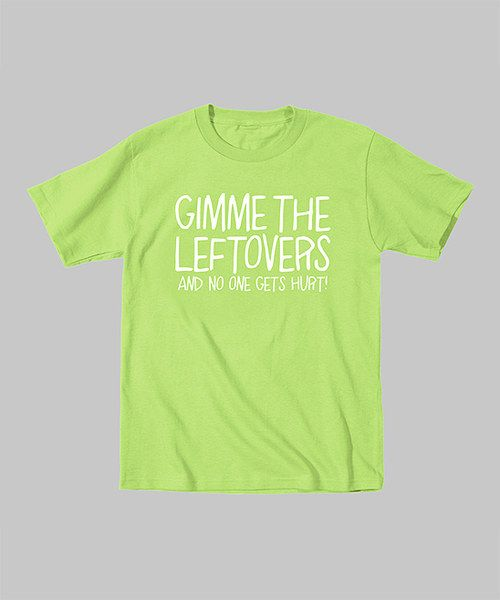Take a look at the Key Lime 'Gimme the Leftovers' Tee - Toddler & Kids on #zulily today!