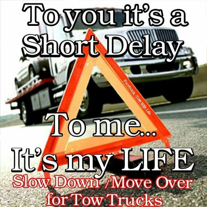 Towing And Recovery Tow Truck Driver Company Trucker Quotes Wife
