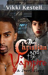 Christian Fiction Review: The Christian and the Vampire by Vikki Kestell