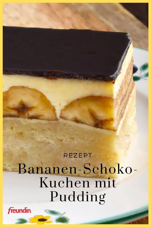 Rezept: Bananen-Schoko-Kuchen mit Pudding | freundin.de