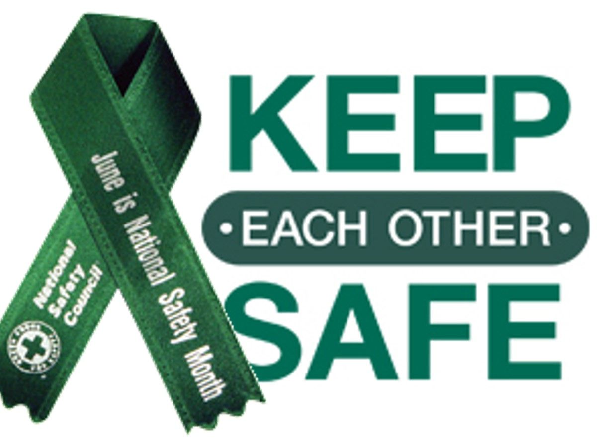 June is National Safety Month National safety, Workplace