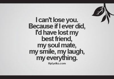 Dont Want To Lose You Love Pinterest Love Quotes Quotes And