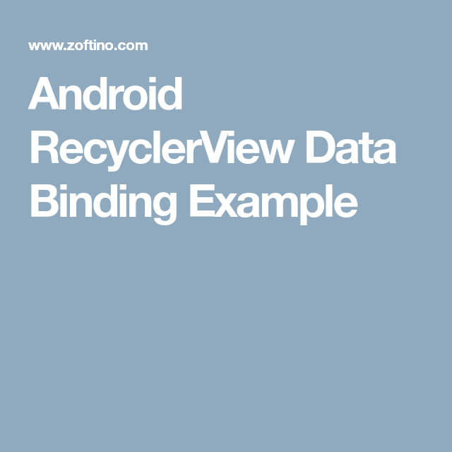 Android RecyclerView Data Binding Example (With Images