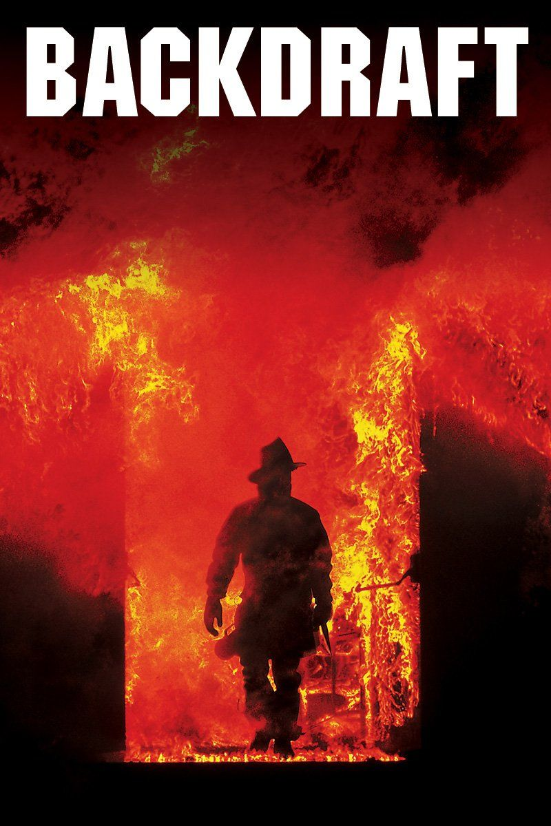 Backdraft Rotten Tomatoes Backdraft, In and out movie