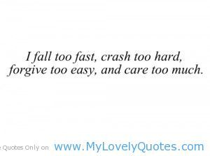 Short Sad Quotes I Fall To Fast Short Sad Quotes  My Lovely Quotes  Quotes