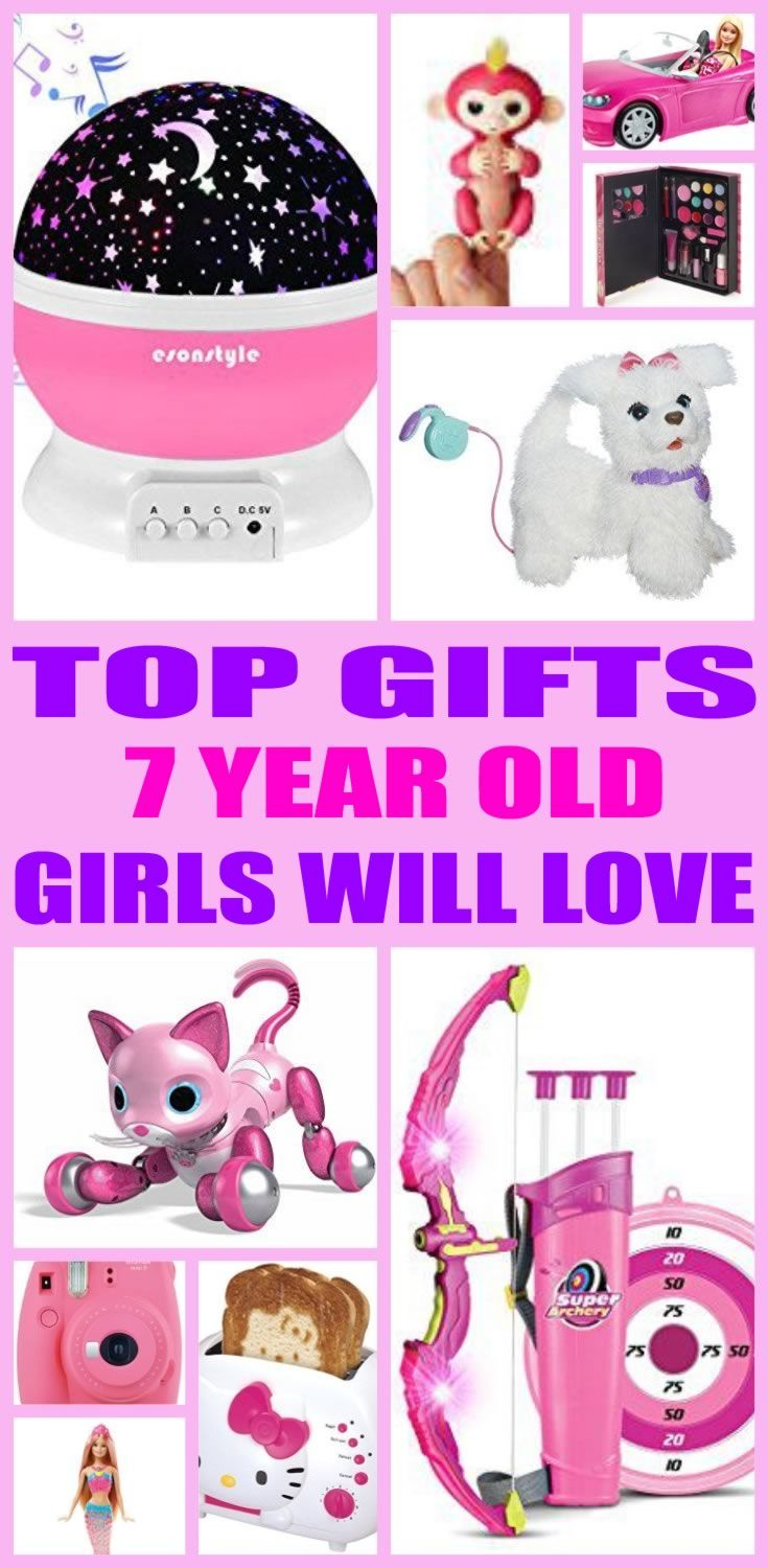 Find The Best Gifts For 7 Year Old Girls Kids Would Love A Gift From This Ultimate Guide Toys And Non Toy Perfect