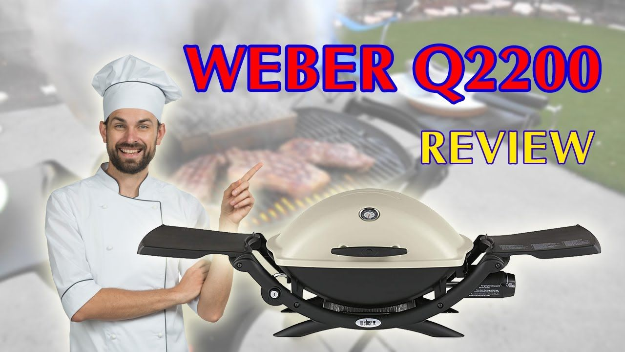 Weber Q2200 Gas Grill Review Best Portable Gas Grill 2020