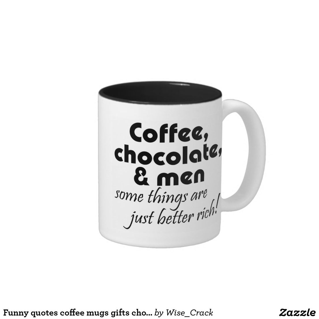 Lovely Funny Quotes Coffee Mugs Gifts Chocolate Jokes