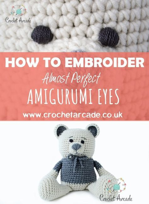 How to Embroider Almost Perfect Amigurumi Eyes | Crochet Arcade