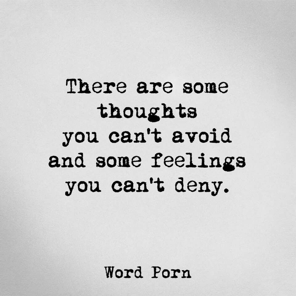 You Shouldnt Avoid Thoughts Or Deny Feelings That Is Denying