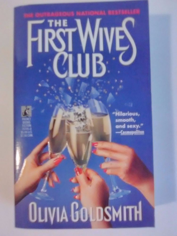 The First Wives Club By Olivia Goldsmith Paperback Book Excellent