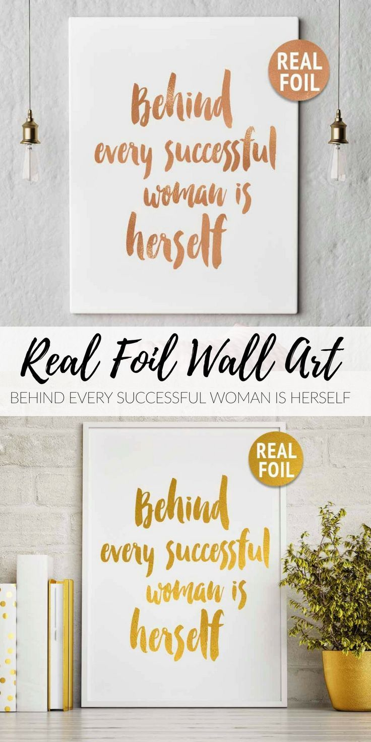 "Rose Gold Wall Decor Real Gold Foil Print ""behind Every Successful Woman Is Herself"