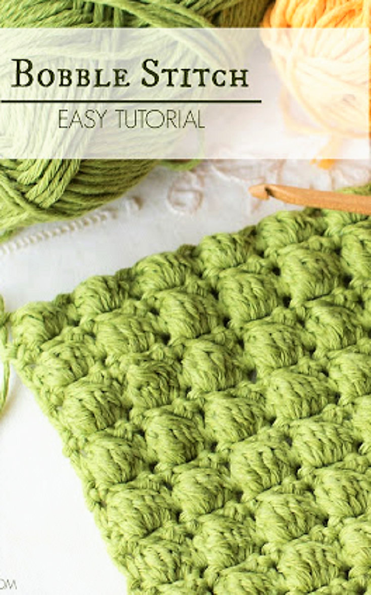How To Crochet The Bobble Stitch Easy Tutorial Crochet Ideas