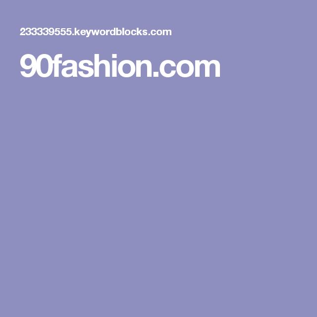 90fashion.com