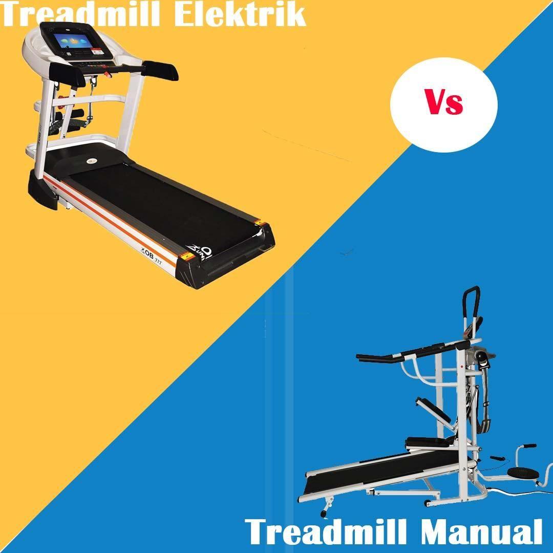 Apa Perbedaan Untuk Cara Menggunakan Treadmill Elektrik Dan Manual Treadmill Olahraga Berat Badan