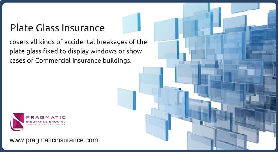 Plate Glass Insurance Covers All Kinds Of Accidental Breakages