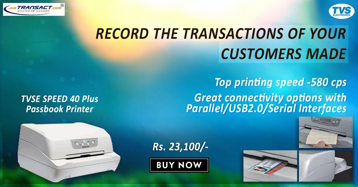 TVS Speed 40 Plus is the Passbook printer designed to