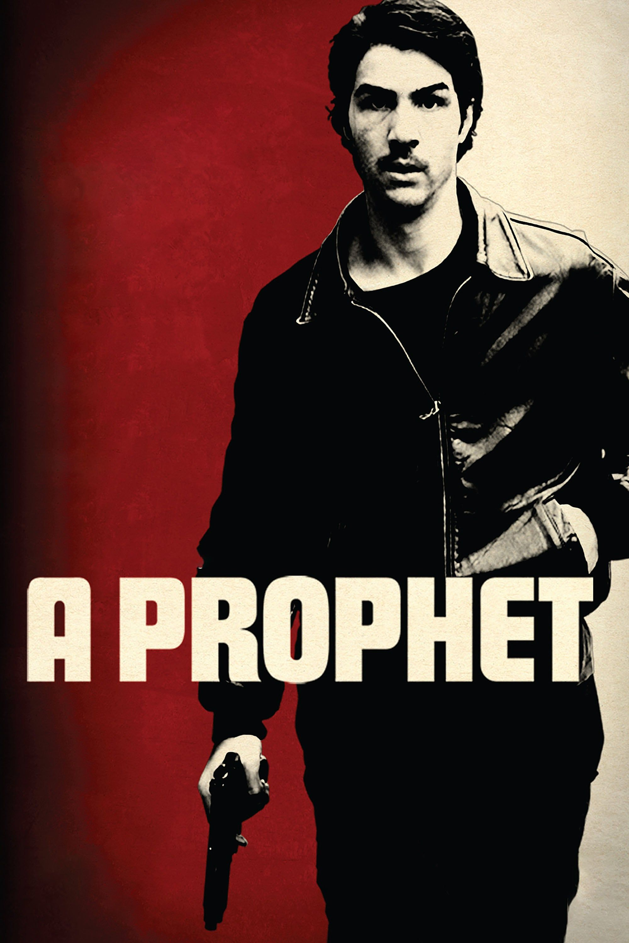 Un Prophete A Prophet Poster Artwork 2009 Plot A Young Arab Man Tahar Rahim Is Sent To A French Prison Where He Is Taken Under The Wing Of Powerful C