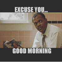 Via Me Me Good Morning Quotes Good Morning Friends Quotes Funny Good Morning Memes