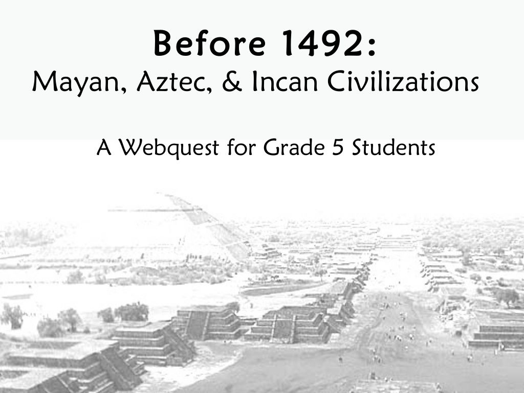 5th grade webquest pre columbian civilizations upper grade 5th grade webquest pre columbian civilizations fandeluxe Gallery