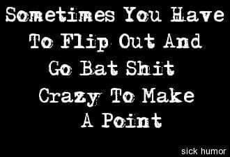 Sometimes you have to....