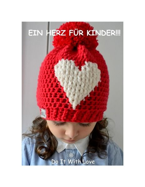 ❤ Mütze EIN HERZ FÜR KINDER Häkelanleitung Rot ❤ | Liebe und Produkte