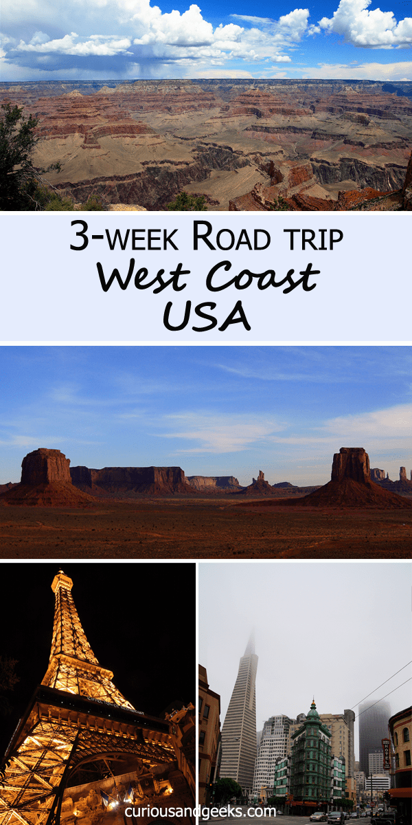Our three-week West Coast USA Road Trip - Curious and Geeks #westcoastroadtrip