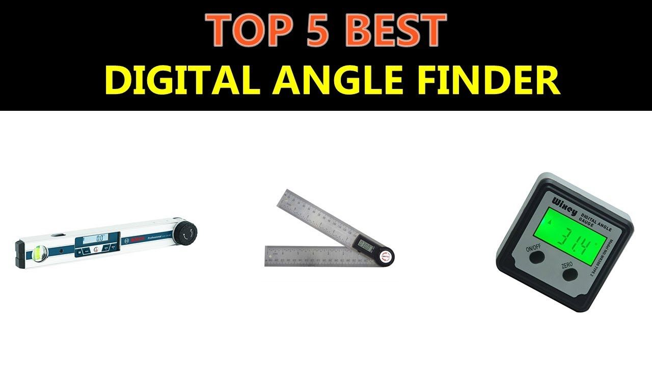 Best Digital Angle Finder 2019 Angle Finders Digital How To Find Out