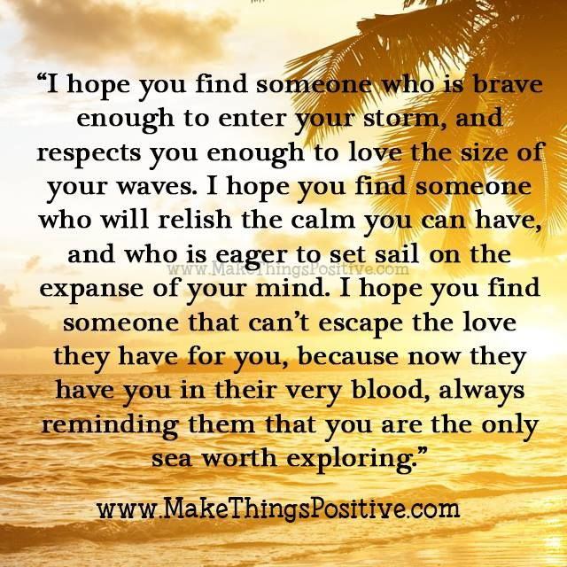 Love Quotes You Will Find: I Hope You Find Someone Who Will