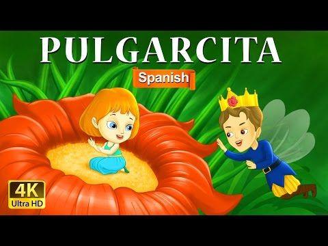Pulgarcita Thumbelina Historia De Hadas Cuentos Para Dormer Cuentos De Hadas Españoles 4k Youtube Fairy Tales For Kids Fairy Tales Stories For Kids