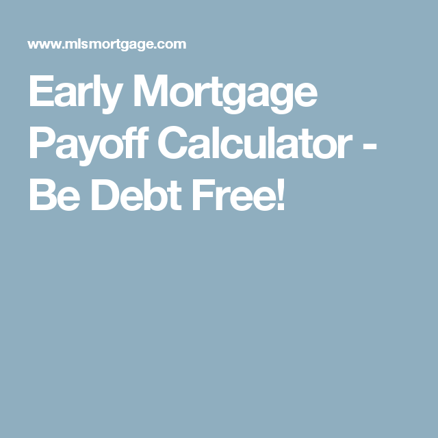 payoff calculator for mortgage