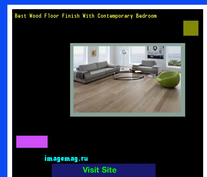 Best Wood Floor Finish With Contemporary Bedroom 163457 - The Best Image  Search - Best Wood Floor Finish With Contemporary Bedroom 163457 - The Best