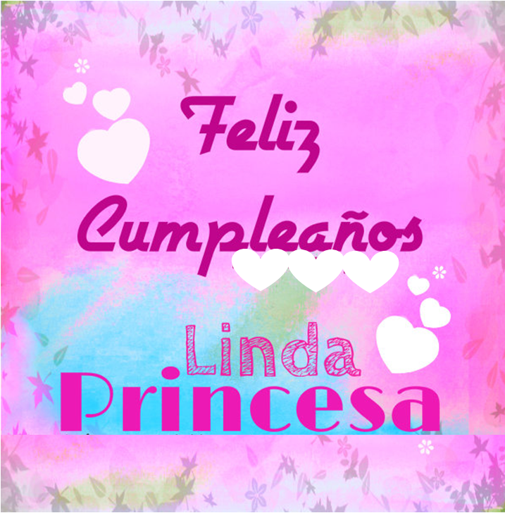 Cumpleaños para mi Hija (4) Yoyisiita Malagon Morales Pinterest Happy birthday and Spanish