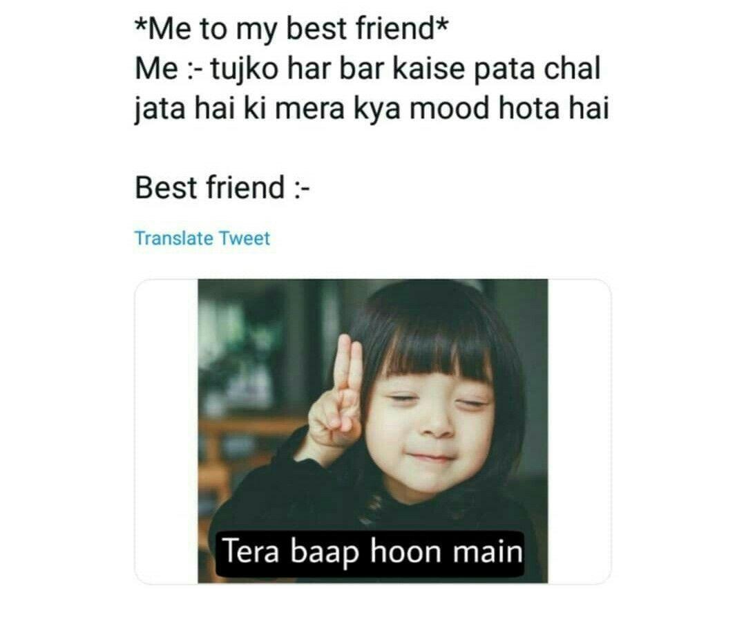 Pin By Mushfiq Ilx On Memes Funny Teenager Quotes Best Friend Quotes Funny Friends Quotes Funny