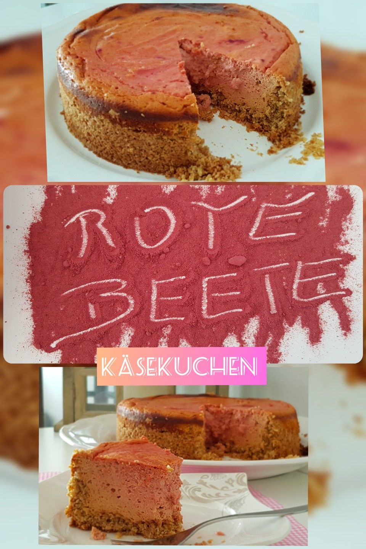 Rote Beete Kasekuchen Rote Beete Klingt Gut Ist Auch So Rote Beete Kuchen Dessert Ideen
