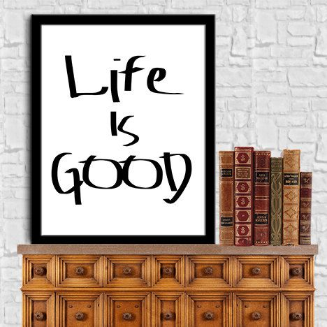 Life Is Good Wall Decor Art Printable Instant By Sweet