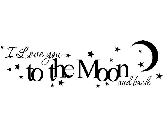 "Bedroom ""I love you to the Moon and back""  Living room, Nuresery, baby, newborn, Den Saying quote wall Sticker Vinyl Decal 25"" x 7 1/2"""