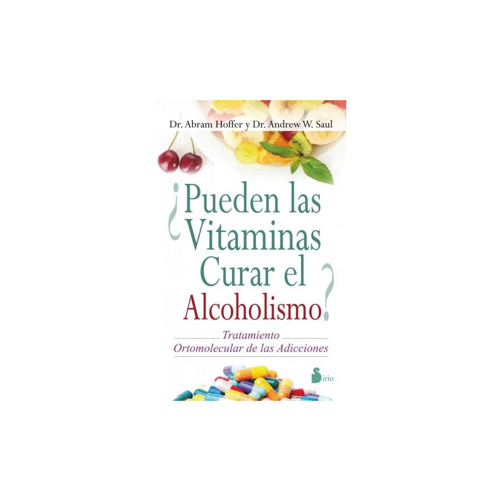 ¿Pueden las vitaminas curar el alcoholis (Paperback)