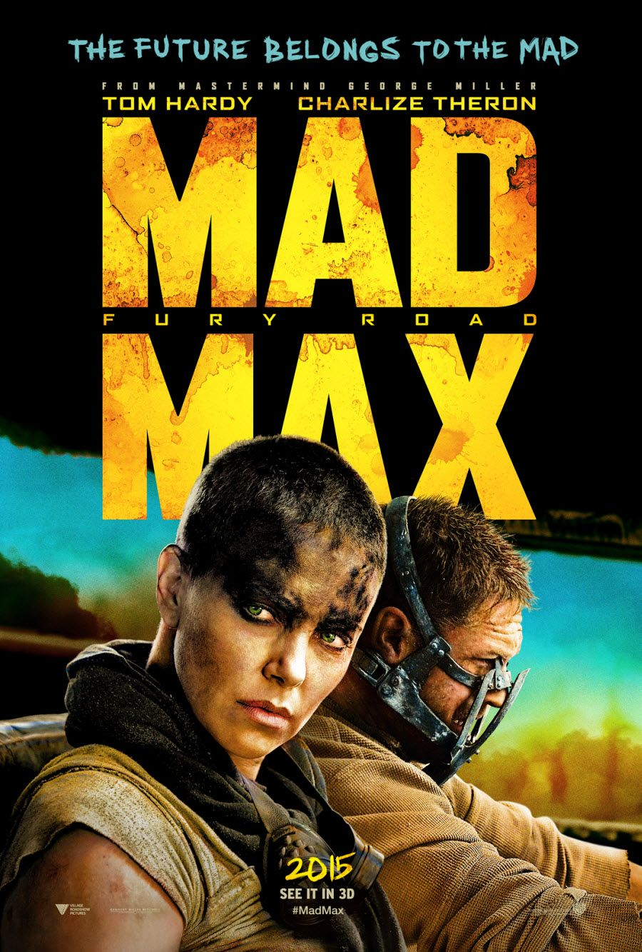 Mad Max, Fury Road - Georges Miller - 2015