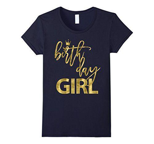 Women's Birthday Shirts For Girls Golden Effect Small Nav... https://www.amazon.com/dp/B06XD122D2/ref=cm_sw_r_pi_dp_x_VDkczbQJPKZPR