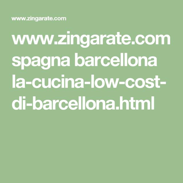 www.zingarate.com spagna barcellona la-cucina-low-cost-di ...