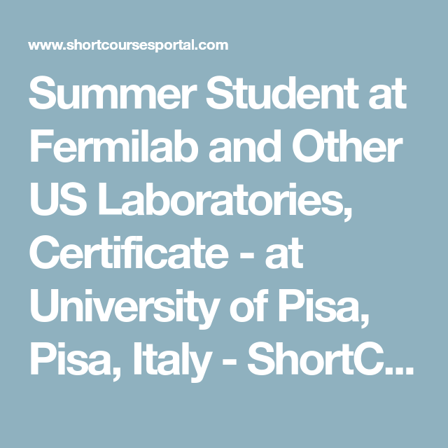 Summer Student At Fermilab And Other Us Laboratories Certificate