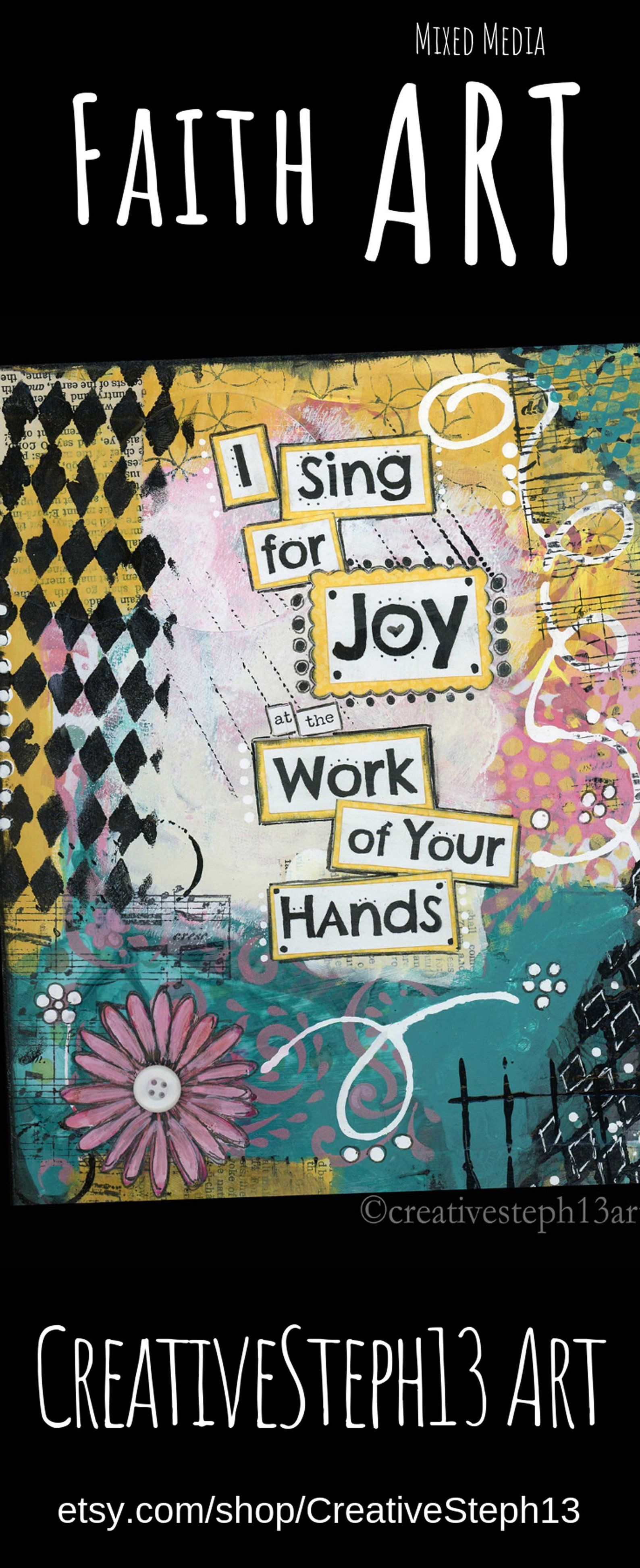 Christian faith art i sing for joy at the work of your