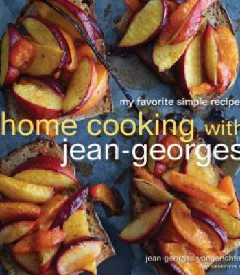 Home cooking with jean georges my favorite simple recipes pdf home cooking with jean georges my favorite simple recipes pdf forumfinder Choice Image