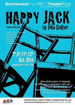 Happy Jack by Summerseat Players 7th - 12th September 2014