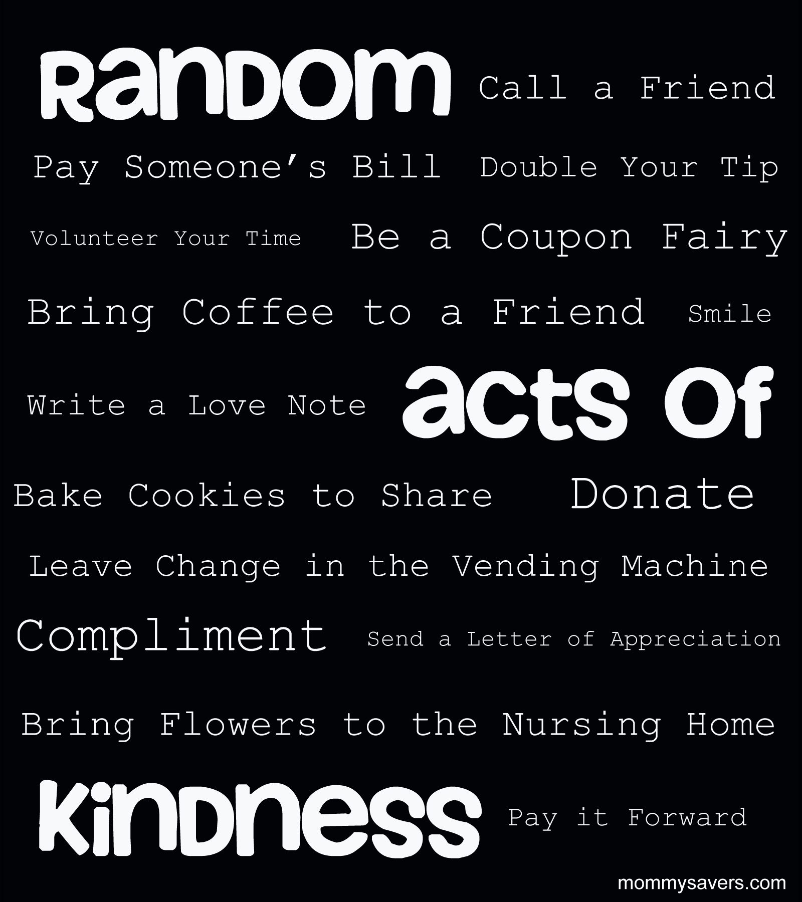 "Acts Of Kindness Quotes: ""Random Acts Of Kindness"" Is A Term Used To Describe Doing"